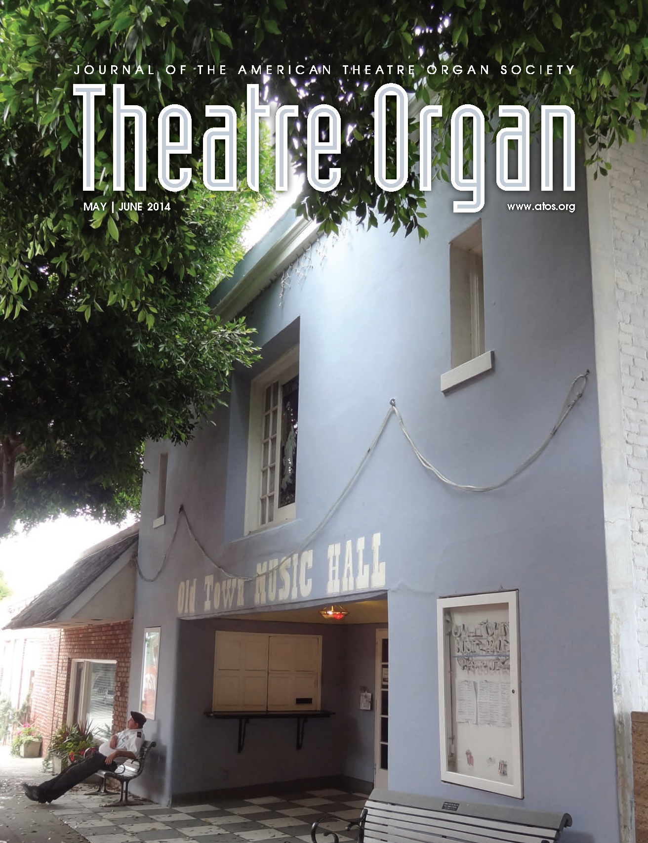 Theatre Organ, May - June 2014, Volume 56, Number 3