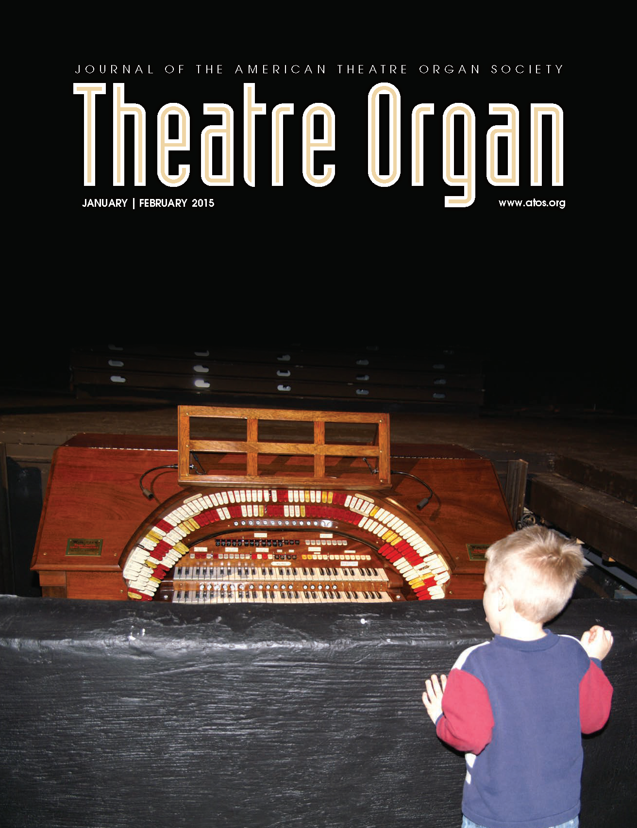 Theatre Organ, January - February 2015, Volume 57, Number 1