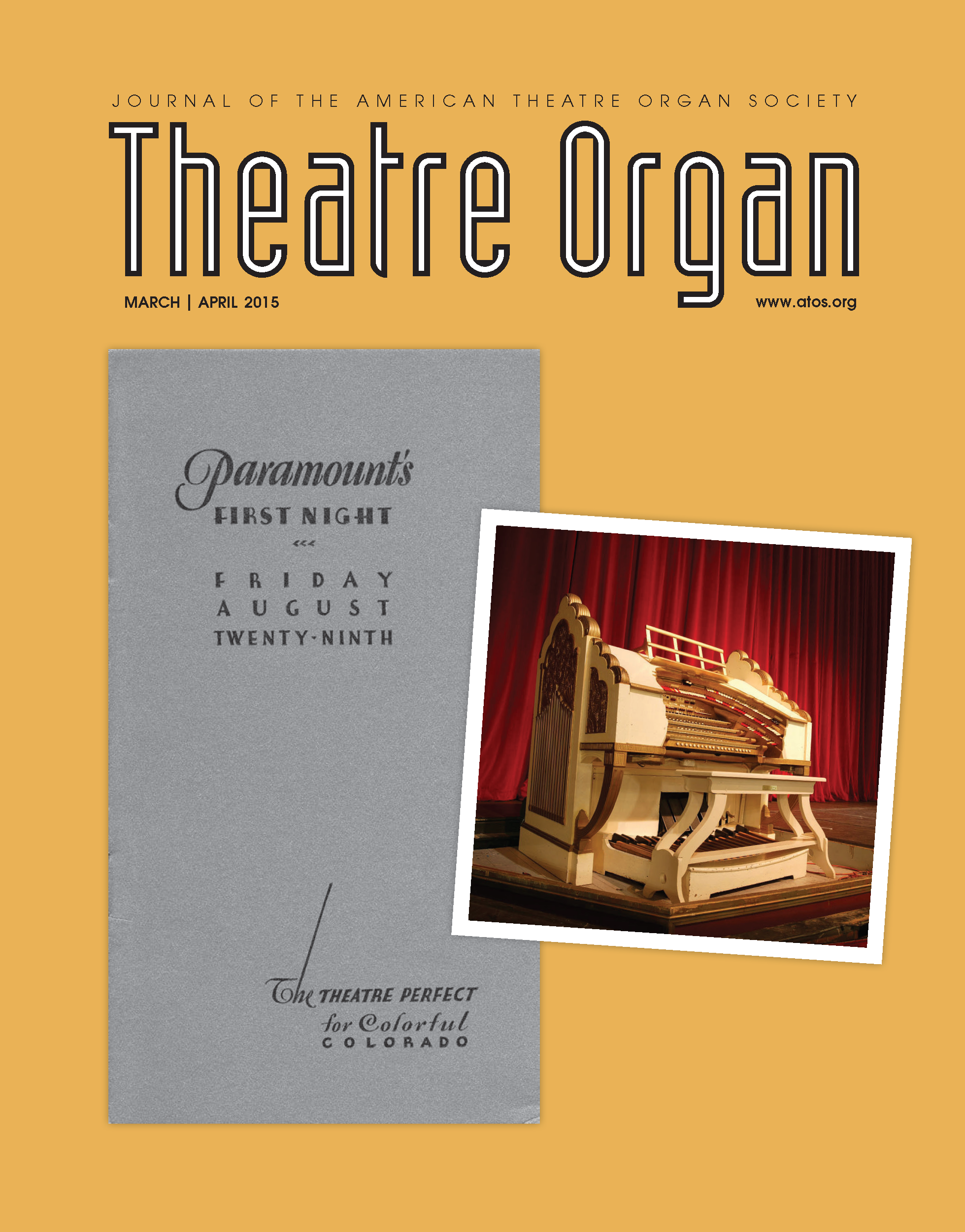 Theatre Organ, March - April 2015, Volume 57, Number 2