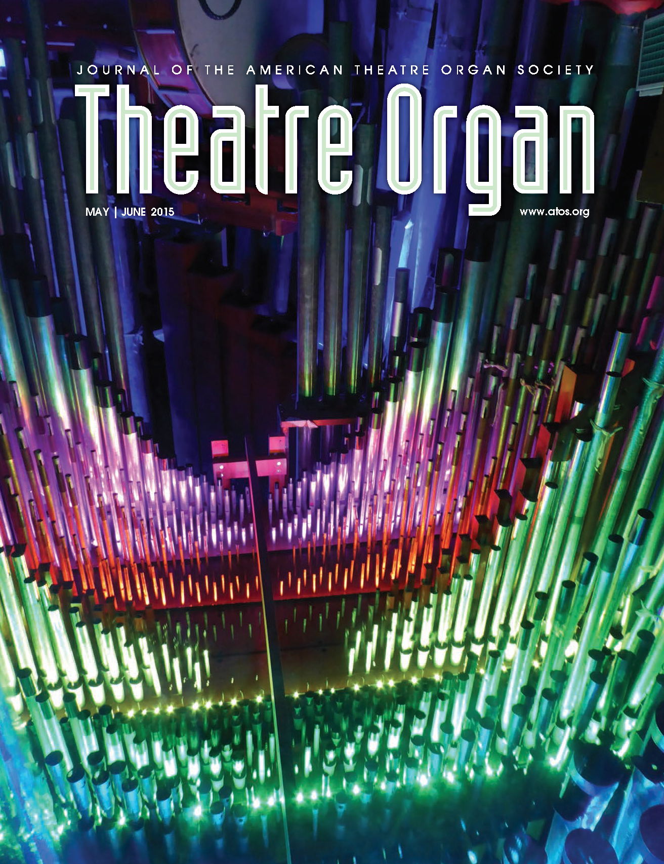 Theatre Organ, May - June 2015, Volume 57, Number 3