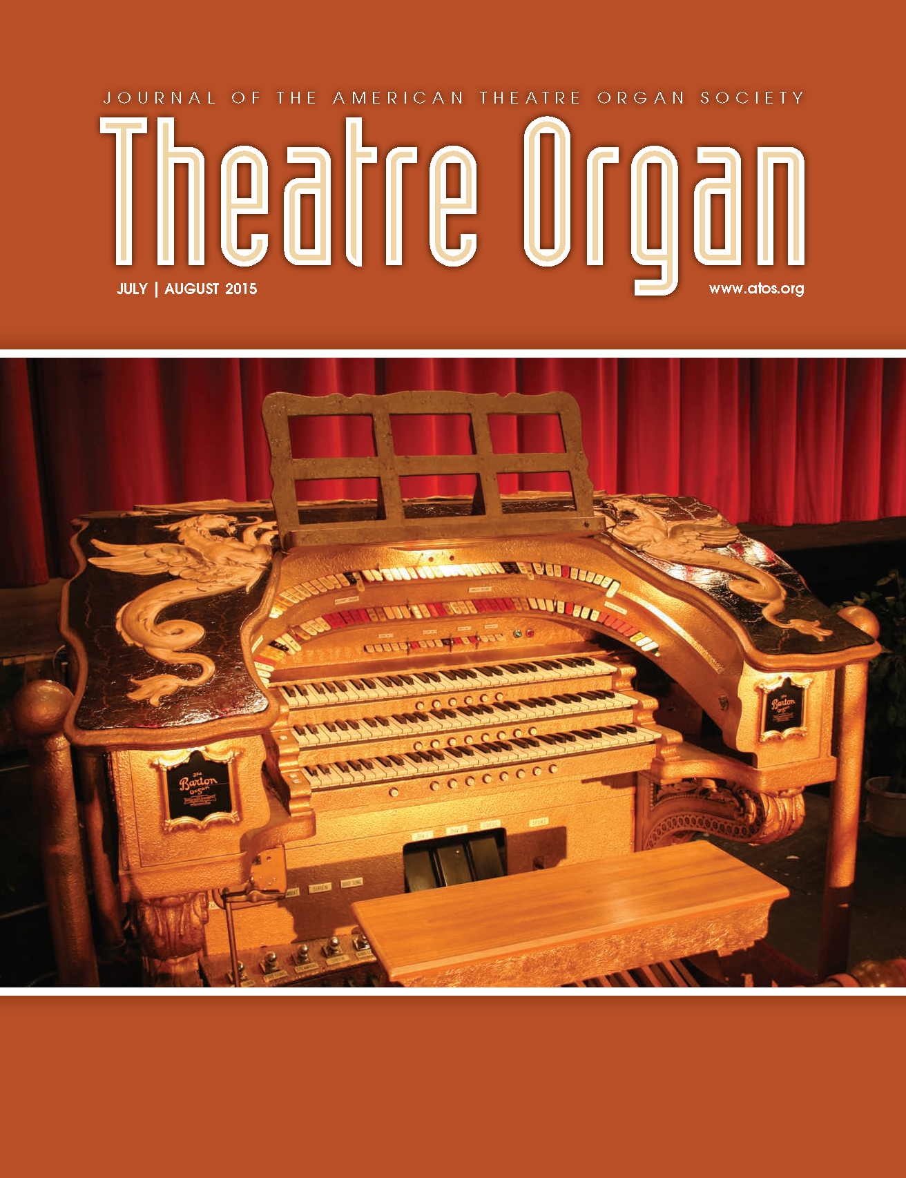 Theatre Organ, July - August 2015, Volume 57, Number 4