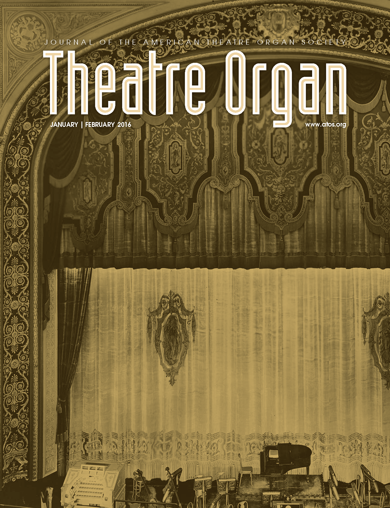 Theatre Organ, January - February 2016, Volume 58, Number 1
