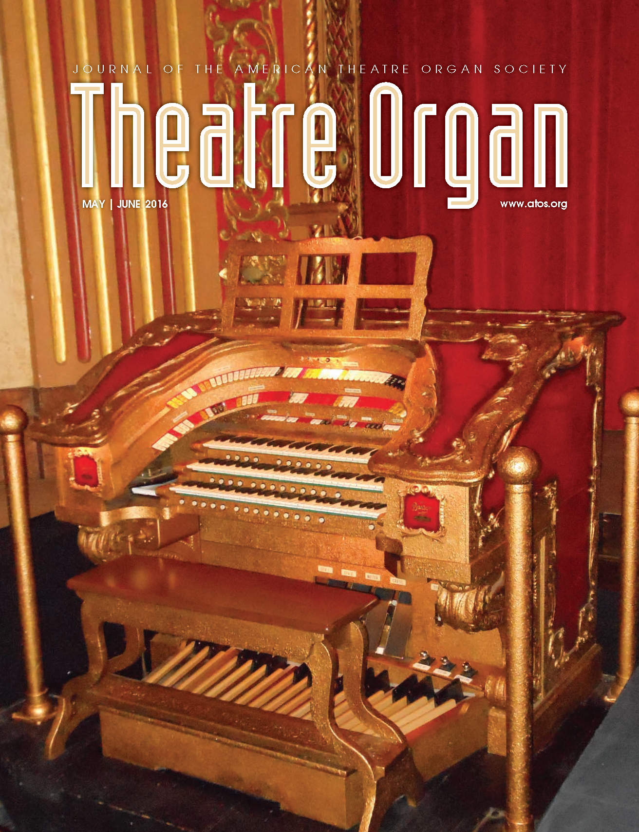 Theatre Organ, May - June 2016, Volume 58, Number 3