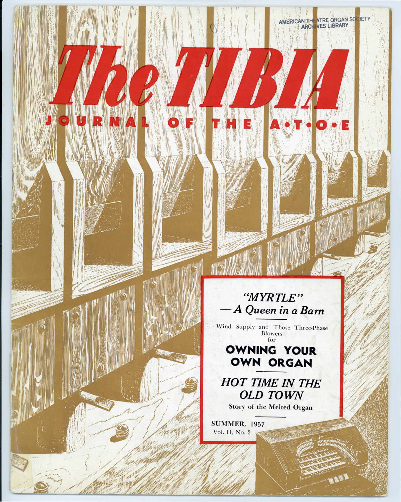 The Tibia (Theatre Organ), Summer 1957, Volume 2, Number 2