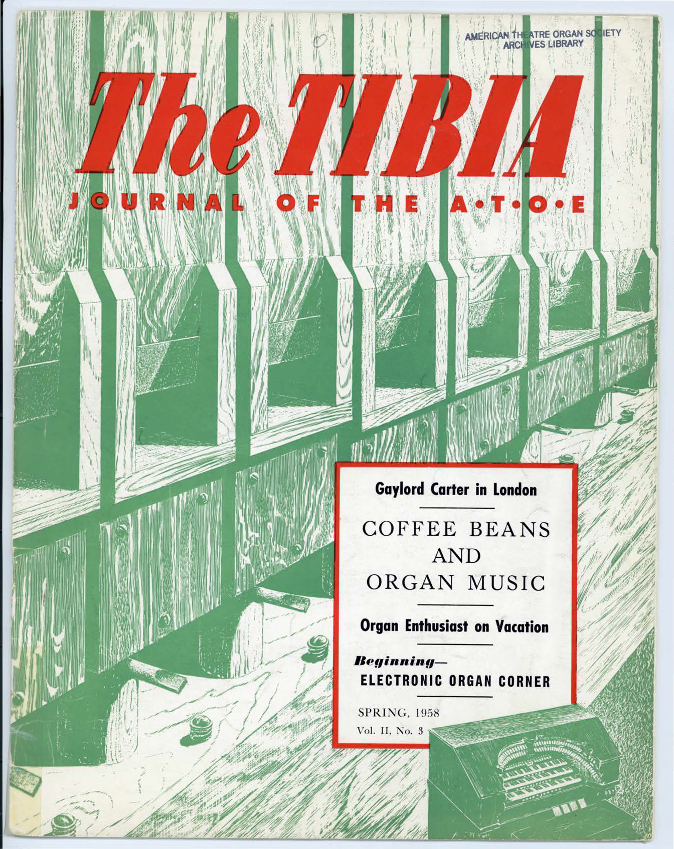 The Tibia (Theatre Organ), Spring 1958, Volume 2, Number 3
