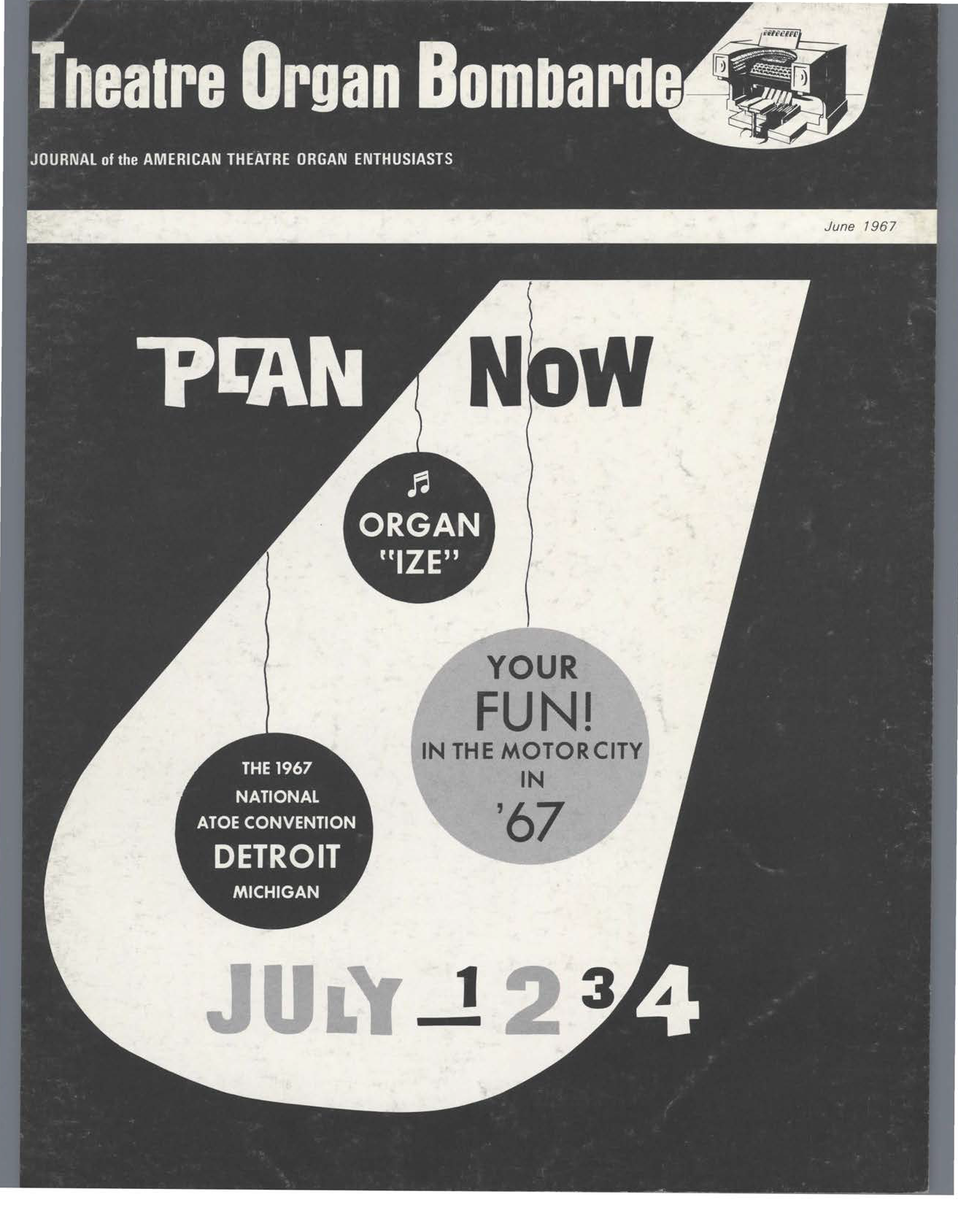 Theatre Organ, June 1967, Volume 9, Number 3