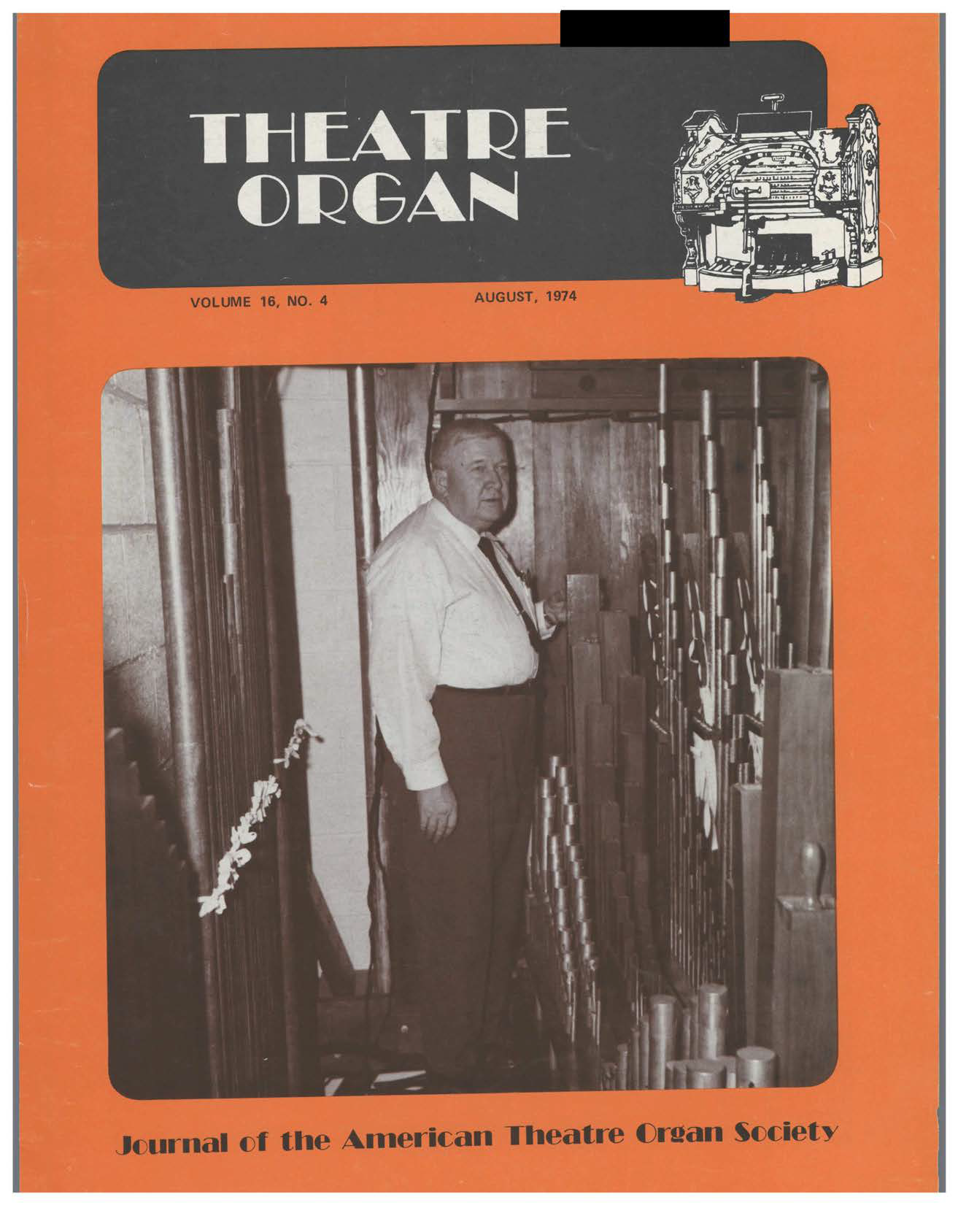 THEATRE ORGAN, AUGUST 1974, VOLUME 16, NUMBER 4