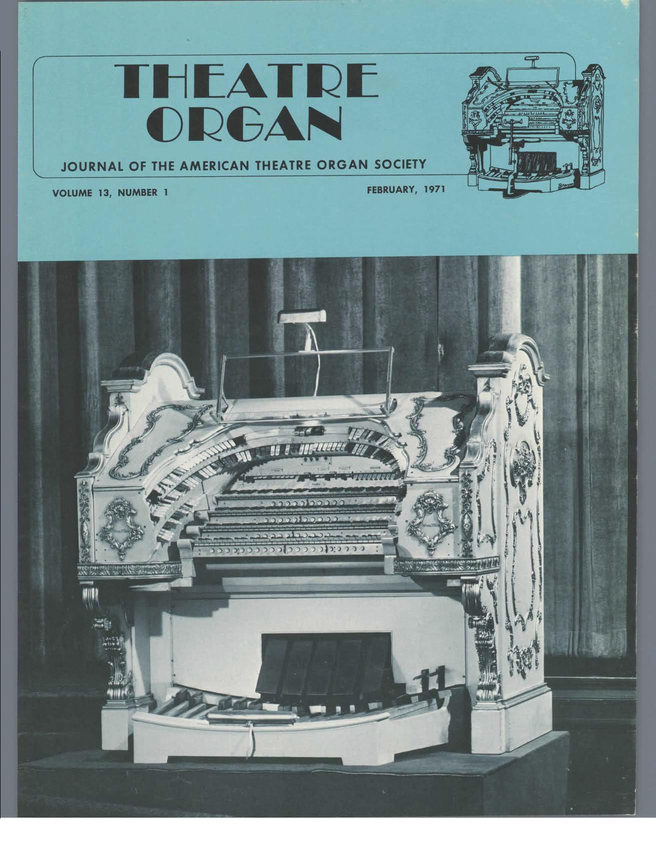 Theatre Organ, February 1971, Volume 13, Number 1