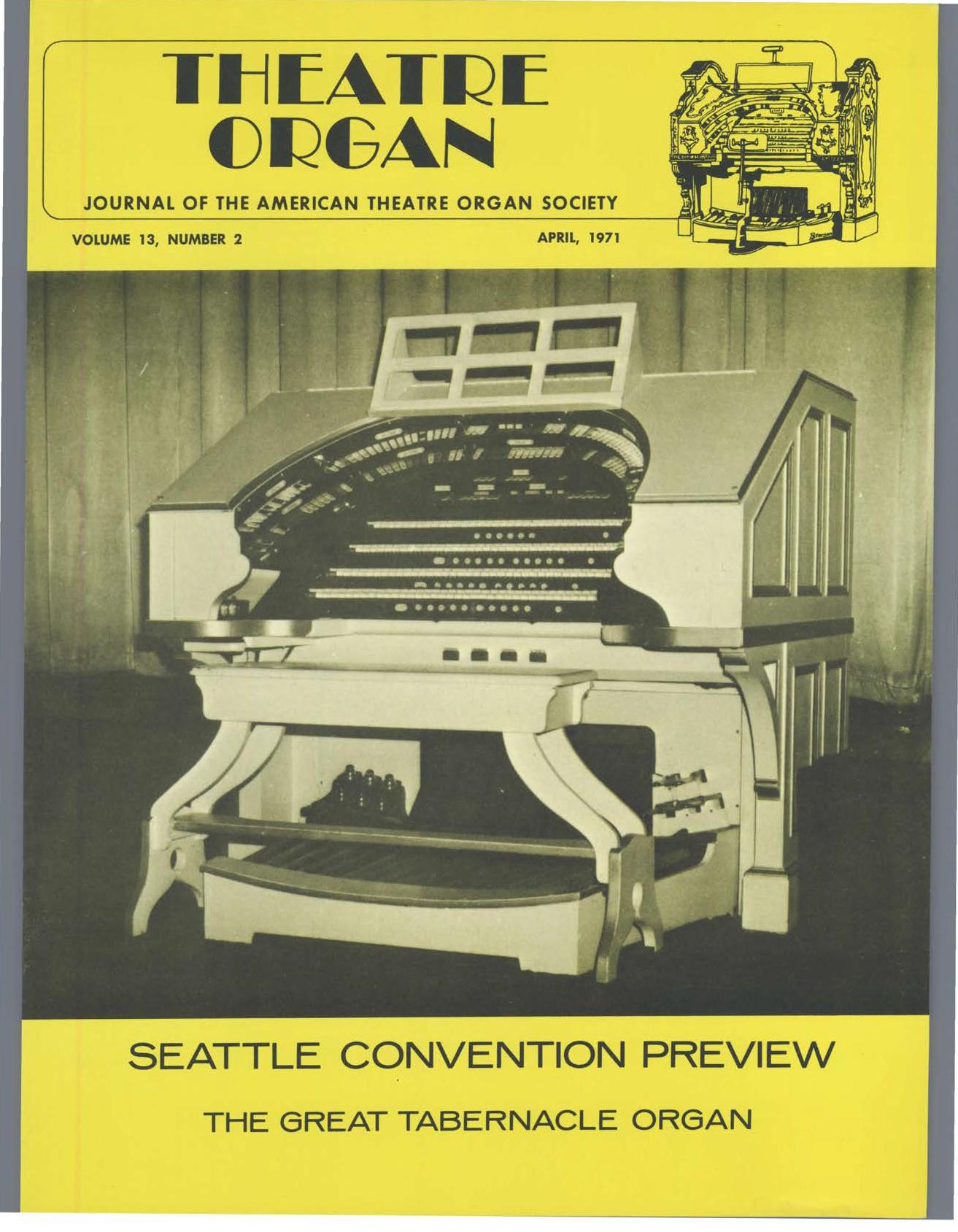 Theatre Organ, April 1971, Volume 13, Number 2