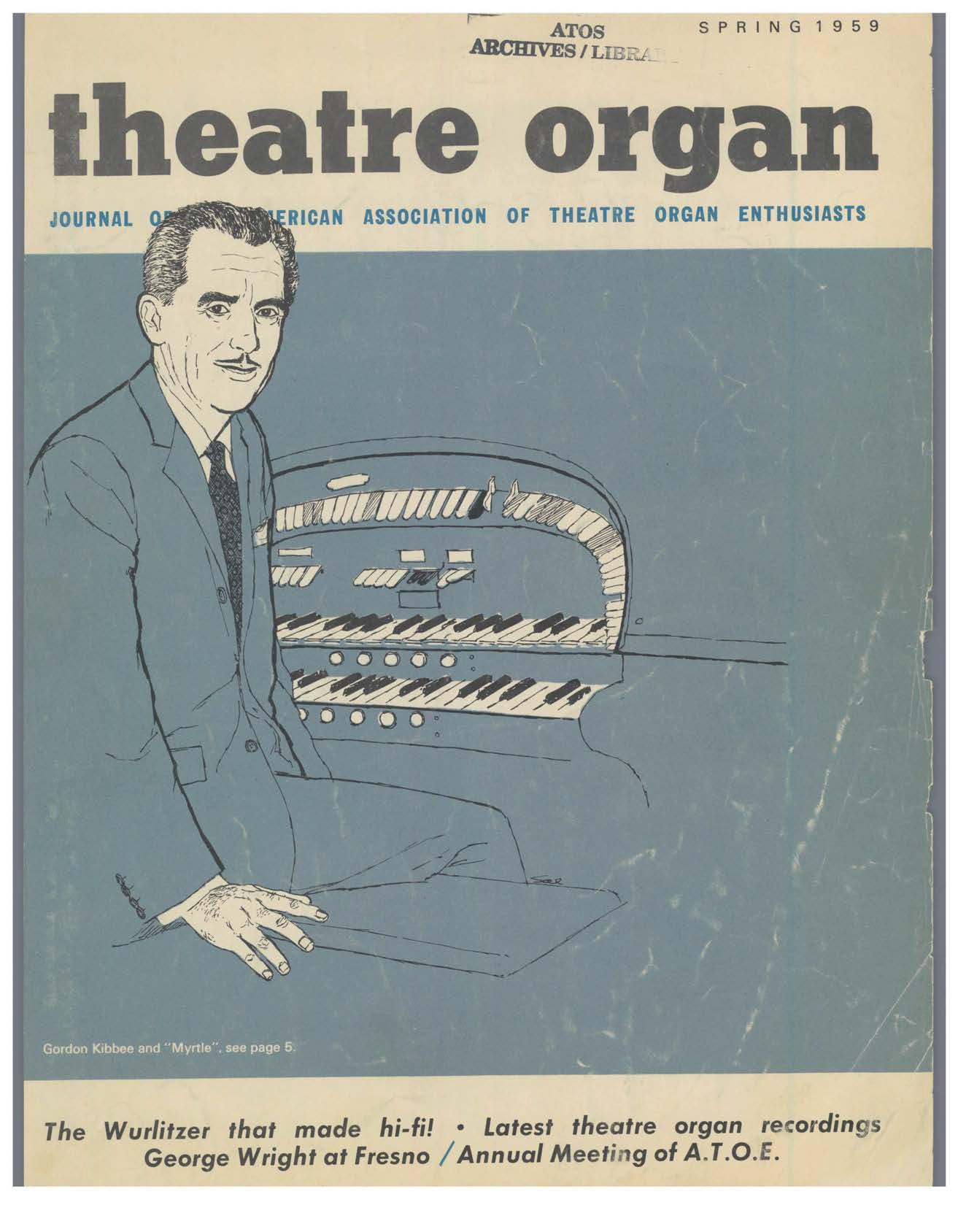 Theatre Organ, Spring 1959, Volume 1, Number 1