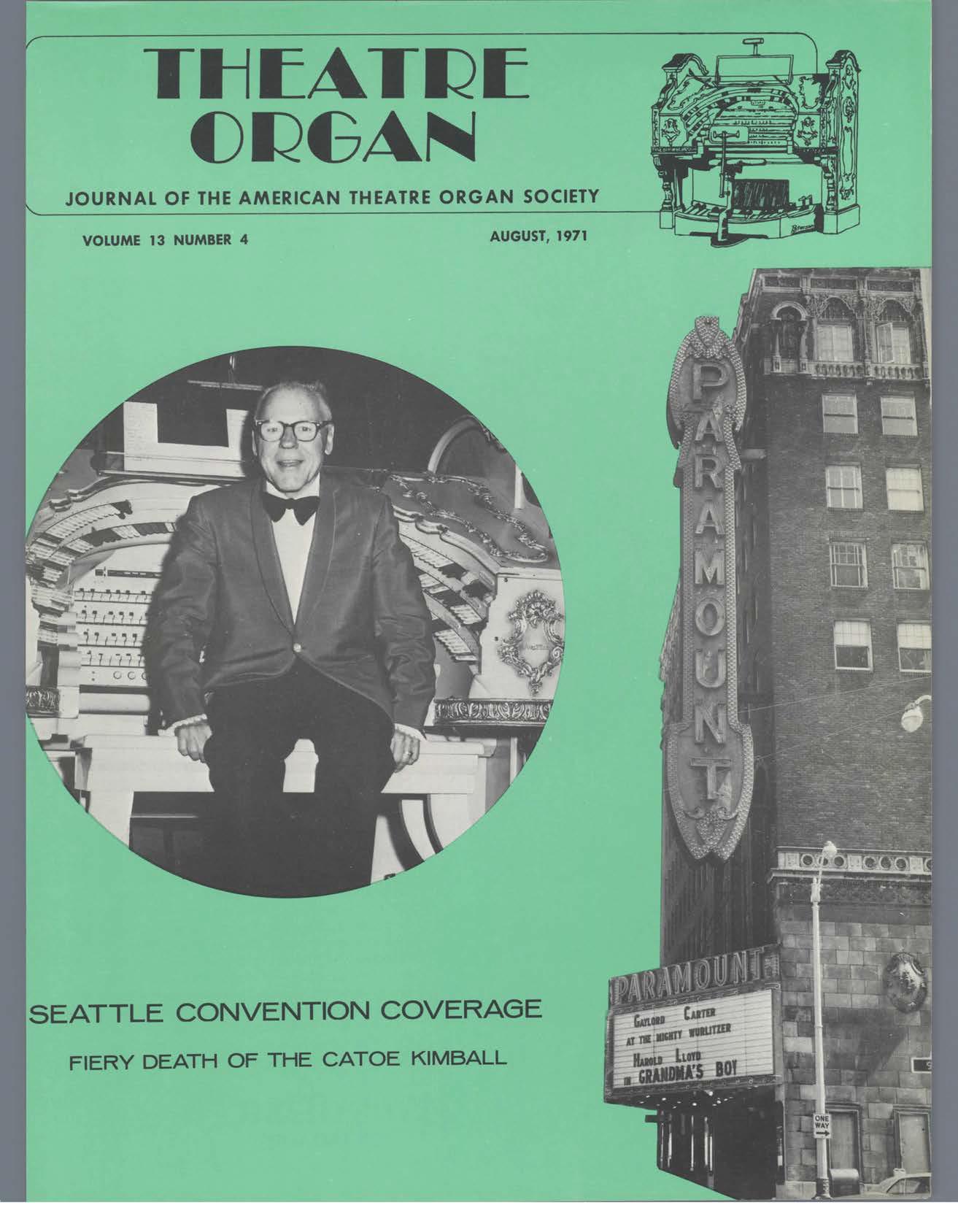 Theatre Organ, August 1971, Volume 13, Number 4