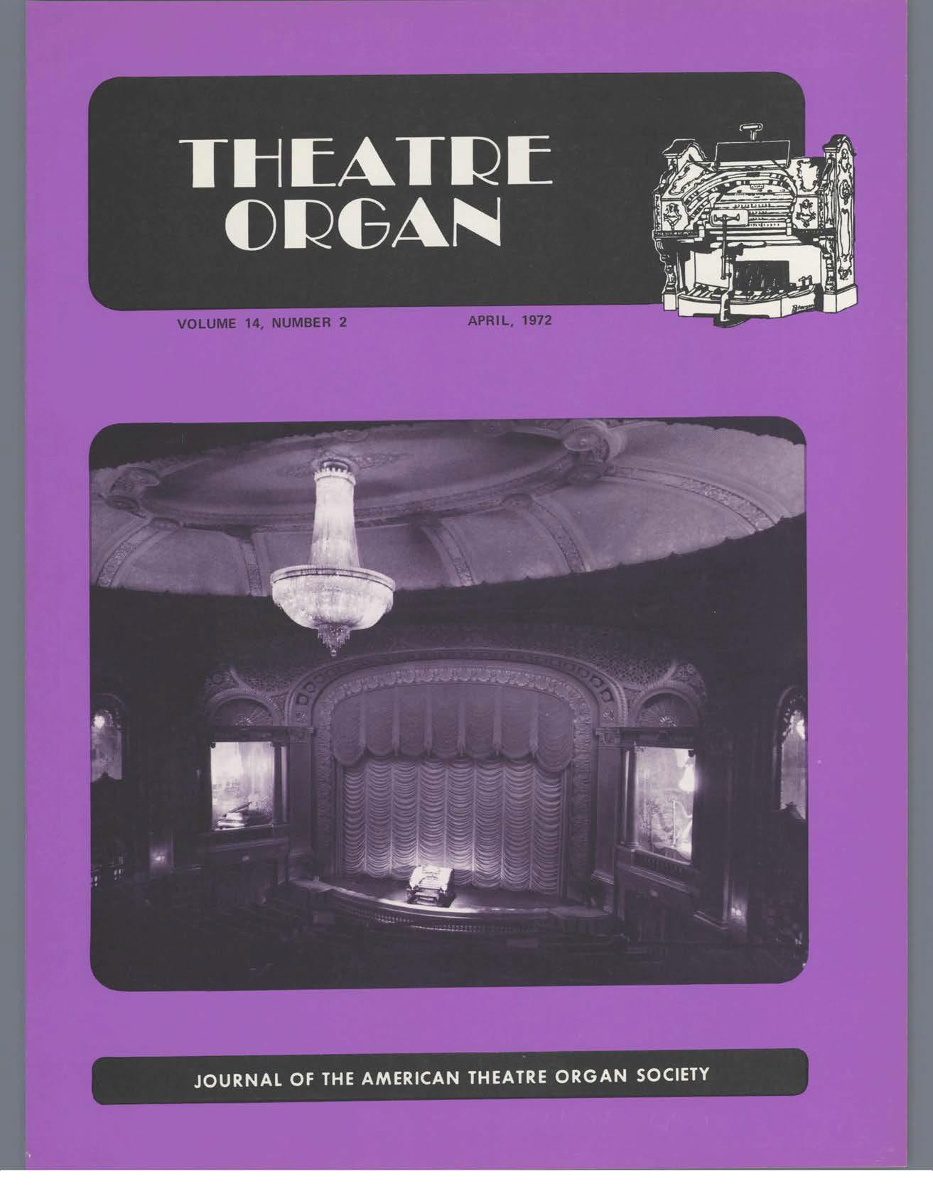 Theatre Organ, April 1972, Volume 14, Number 2