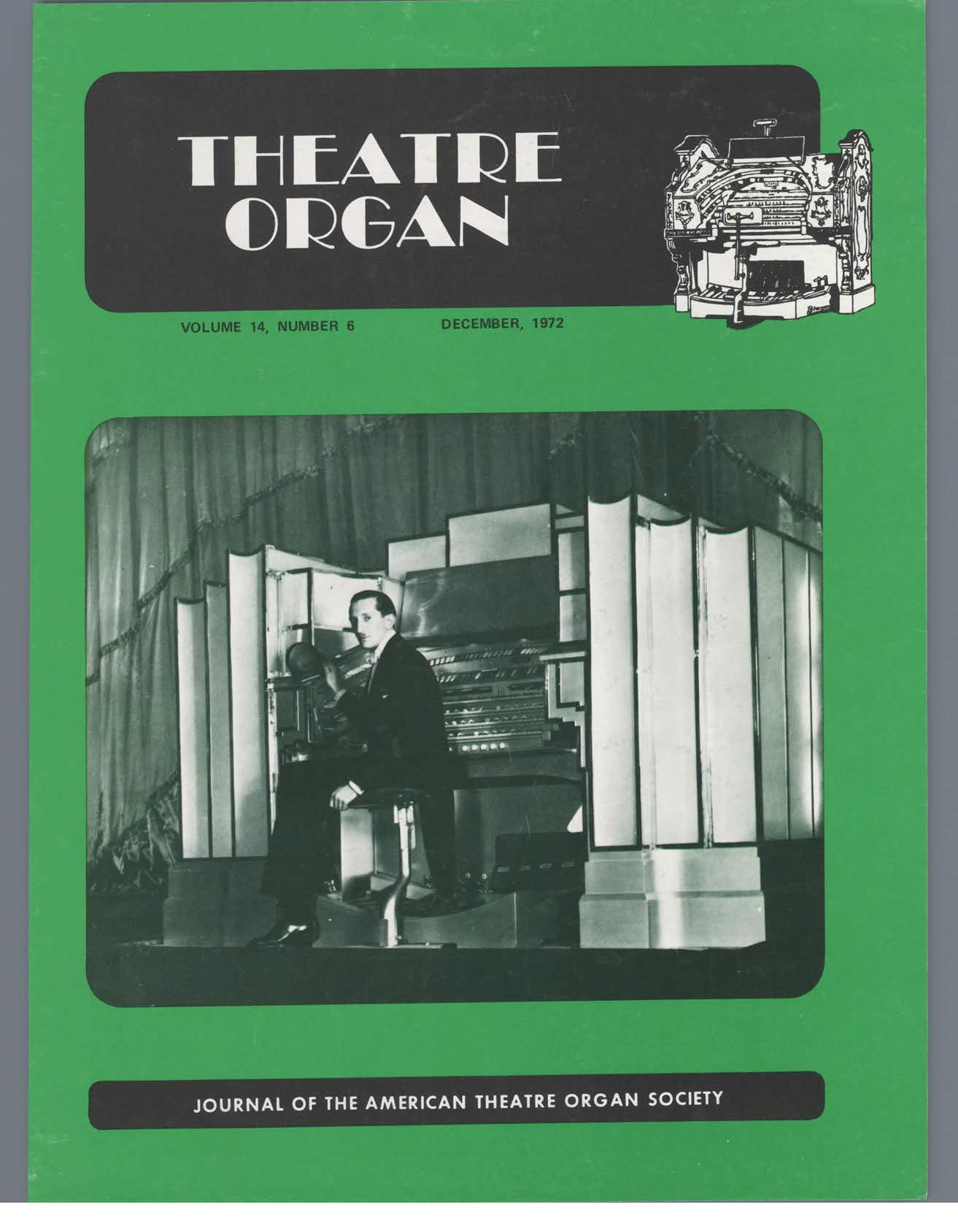Theatre Organ, December 1972, Volume 14, Number 6