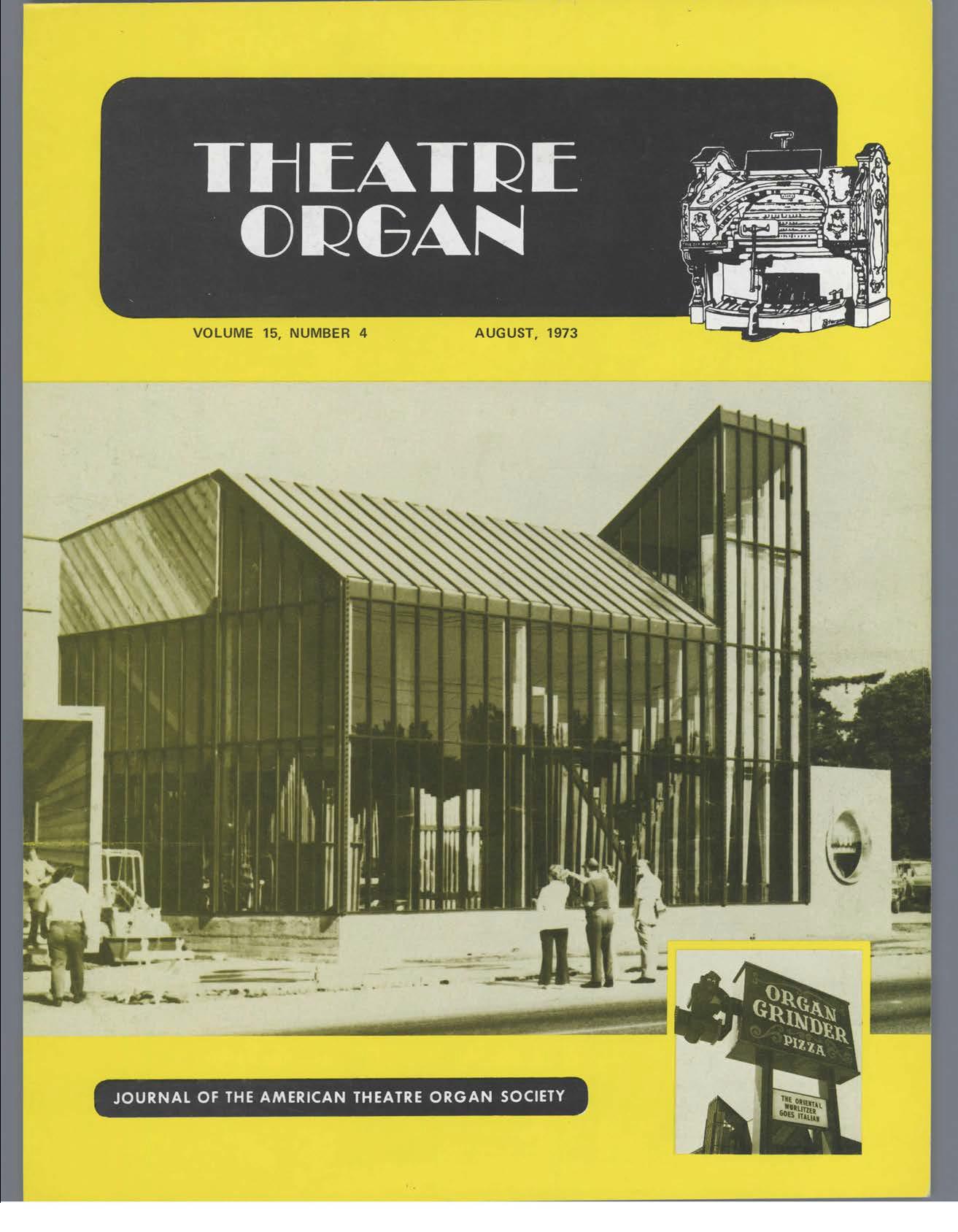 Theatre Organ, August 1973, Volume 15, Number 4