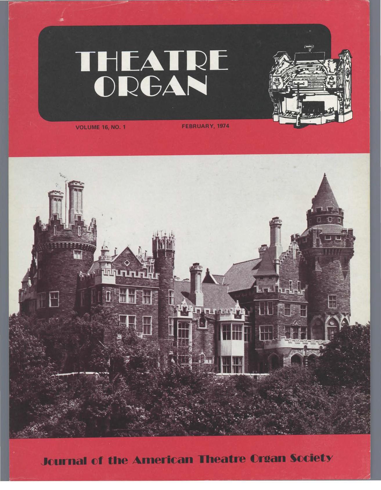 Theatre Organ, February 1974, Volume 16, Number 1