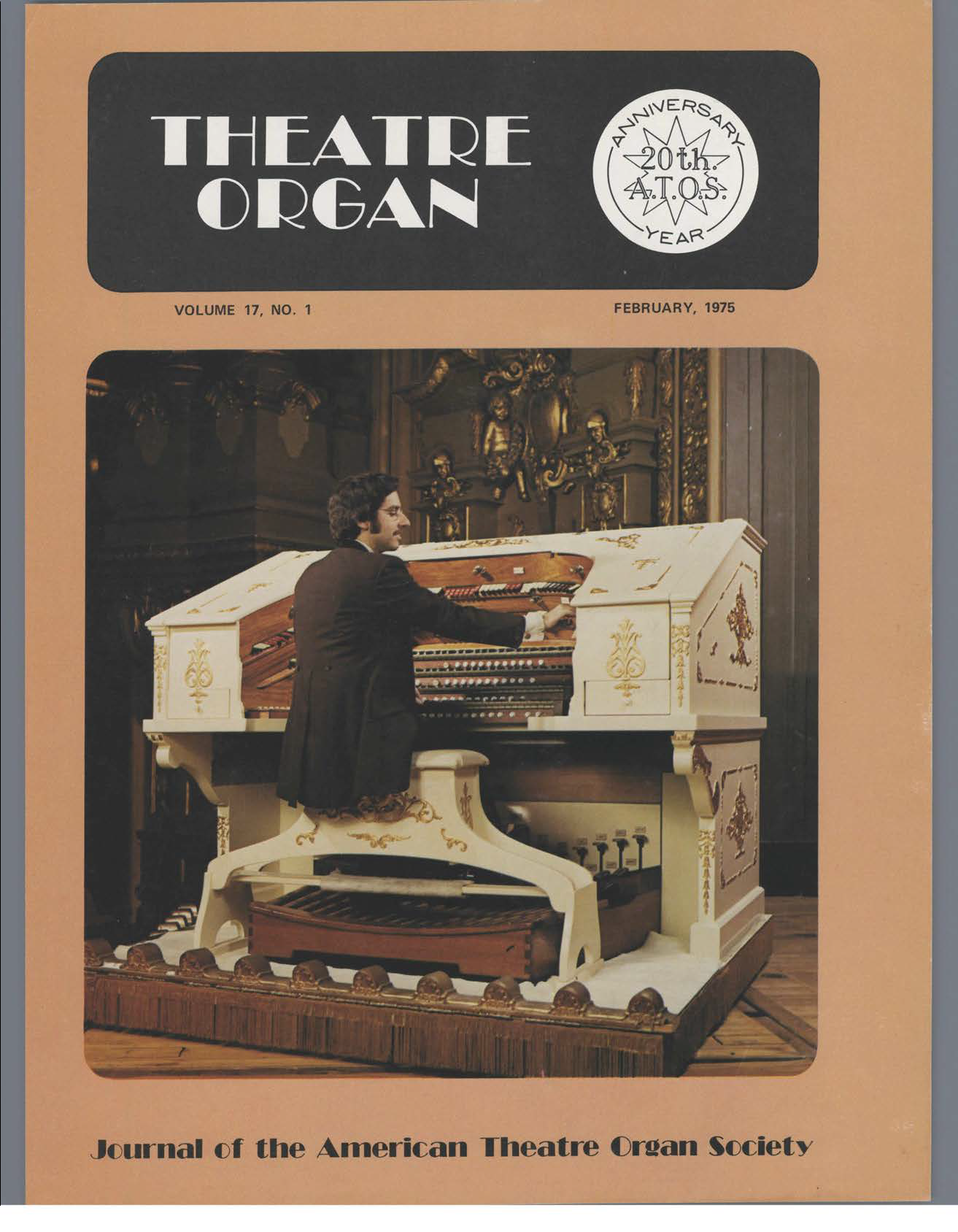Theatre Organ, February 1975, Volume 17, Number 1