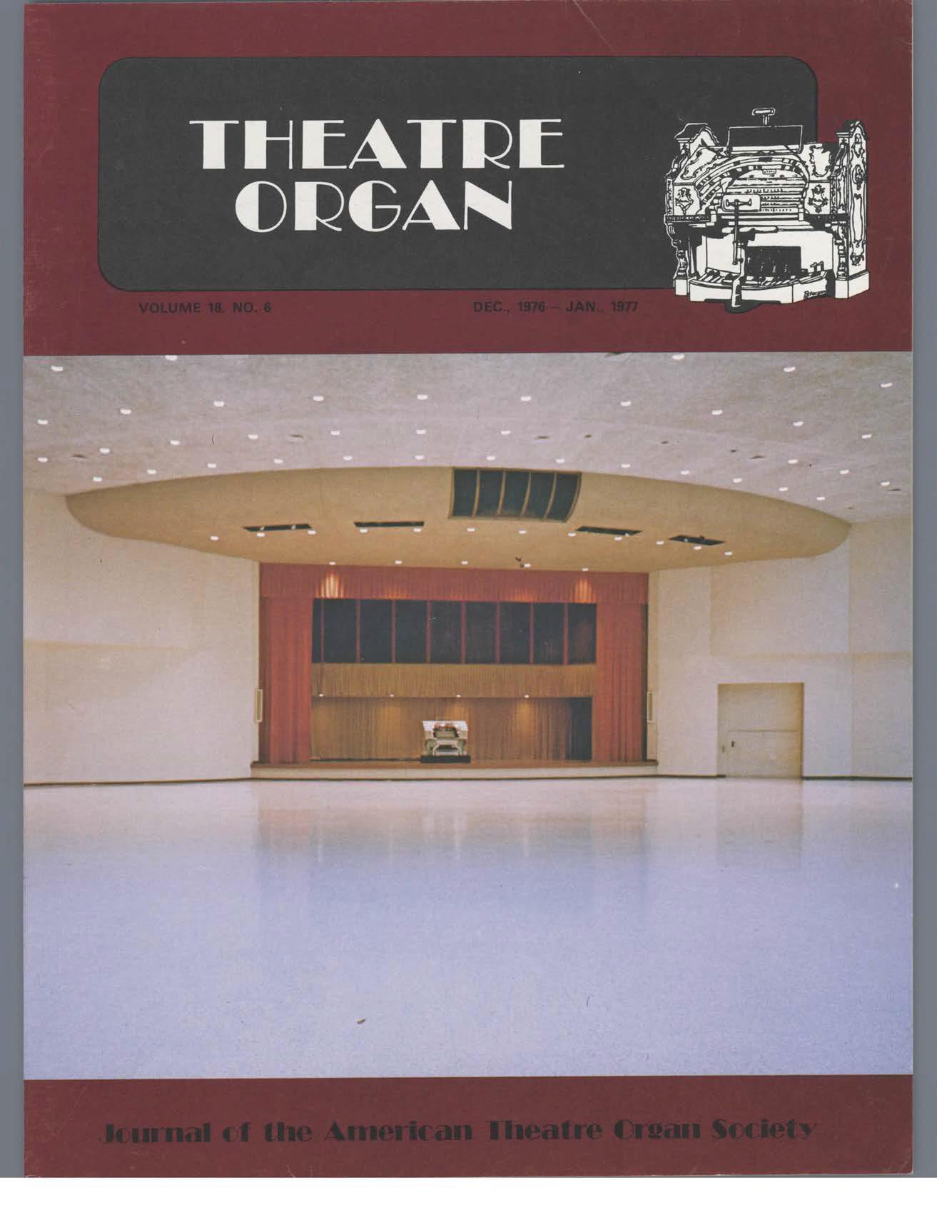 Theatre Organ, December - January 1976, Volume 18, Number 6
