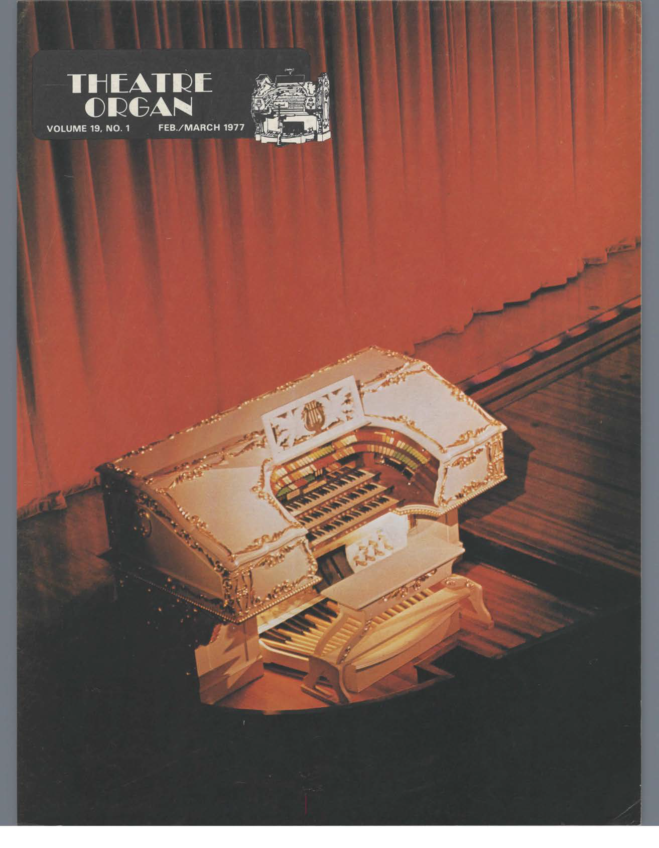 Theatre Organ, February - March 1977, Volume 19, Number 1