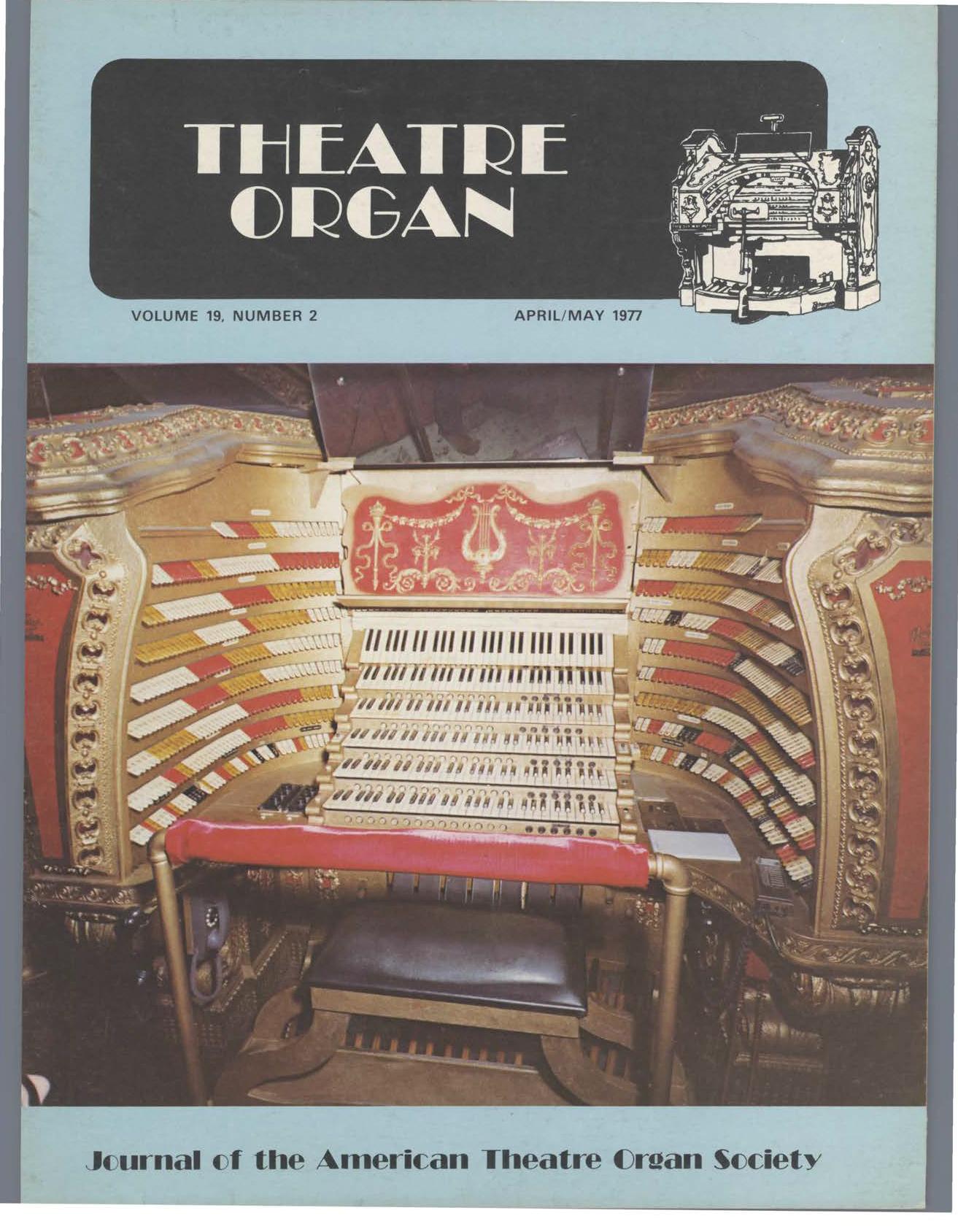 Theatre Organ, April - May 1977, Volume 19, Number 2