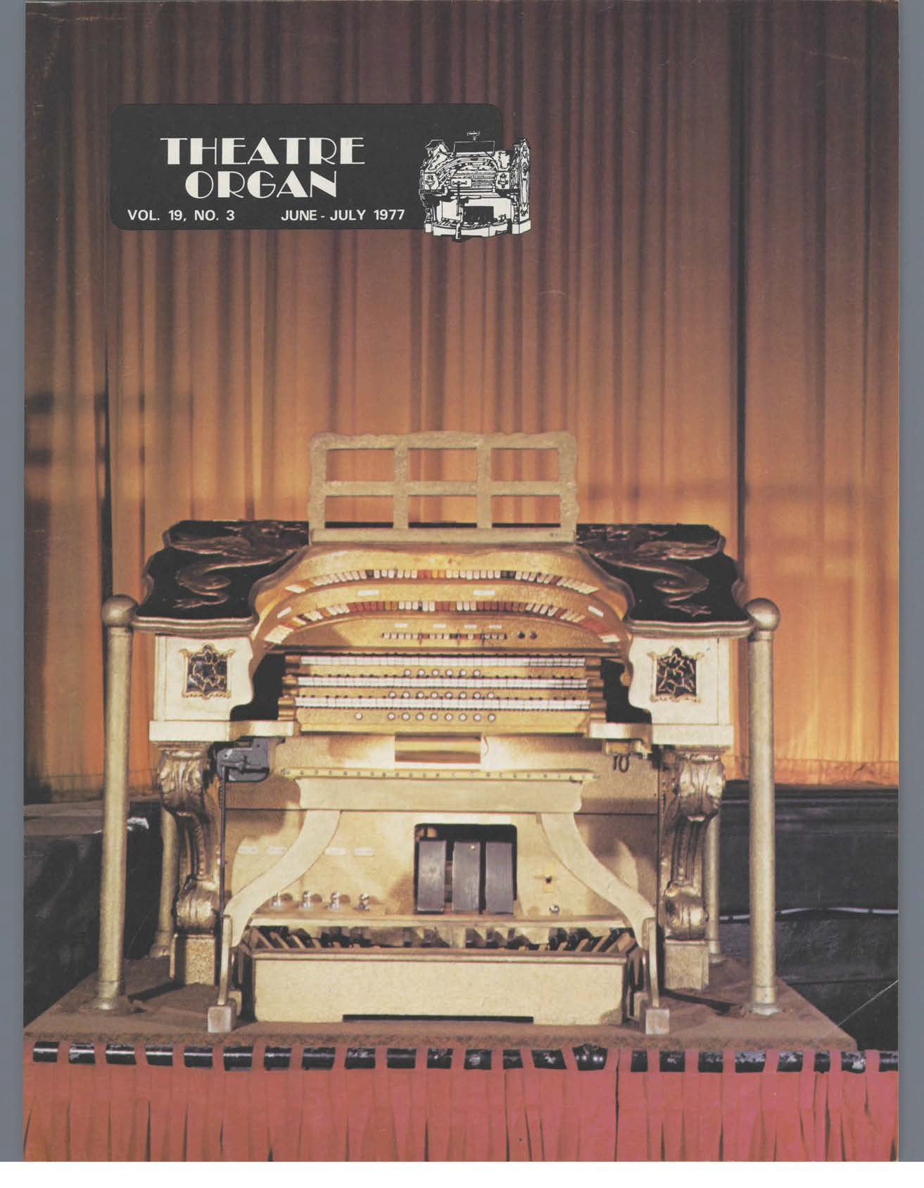 Theatre Organ, June - July 1977, Volume 19, Number 3