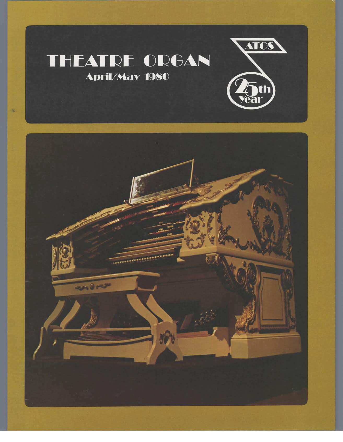 Theatre Organ, April - May 1980, Volume 22, Number 2