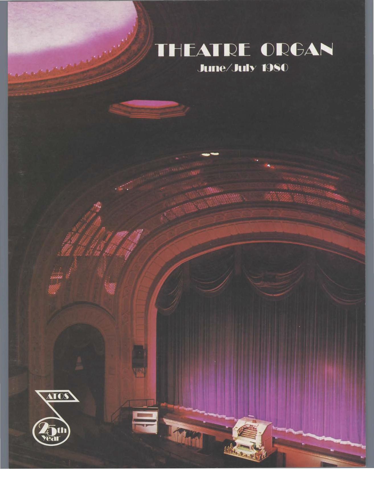 Theatre Organ, June - July 1980, Volume 22, Number 3