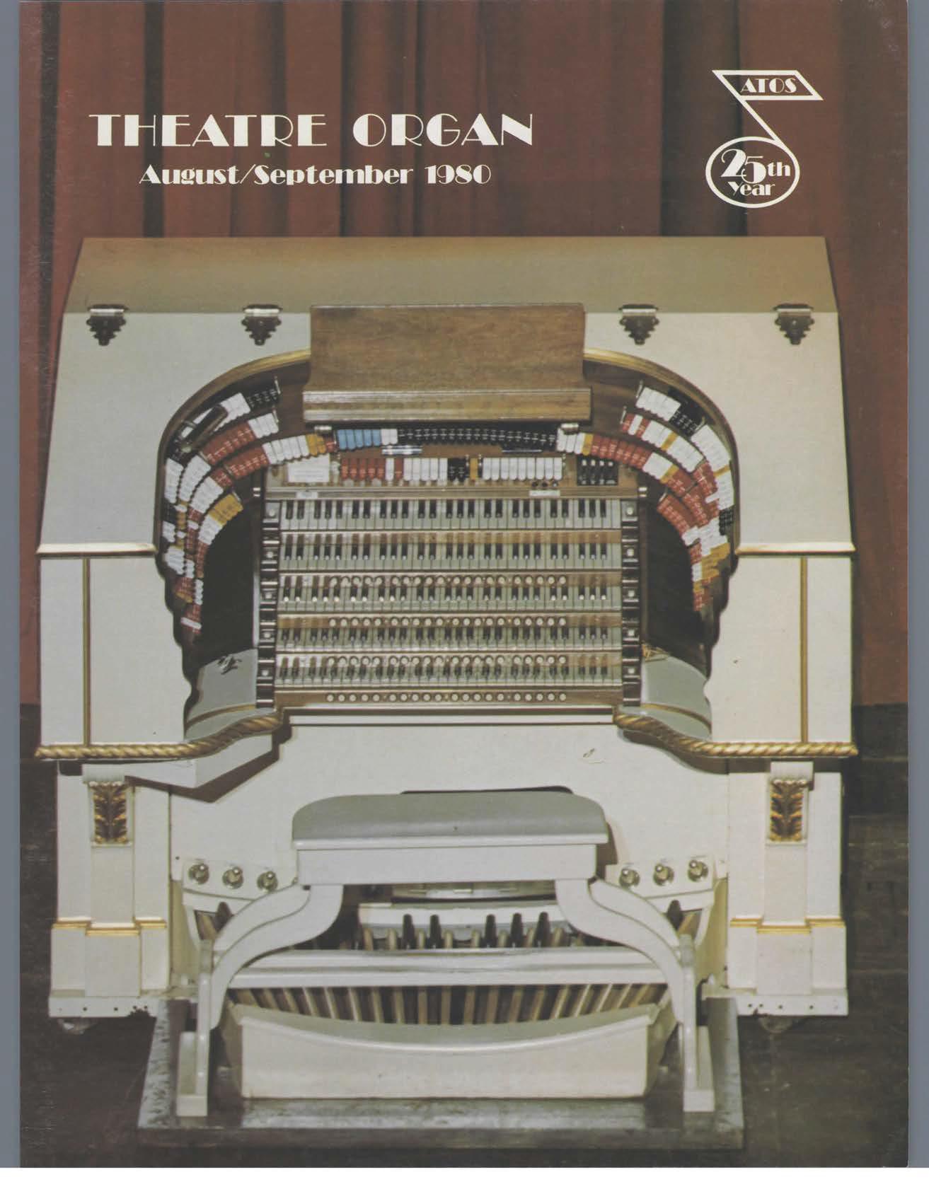 Theatre Organ, August - September 1980, Volume 22, Number 4