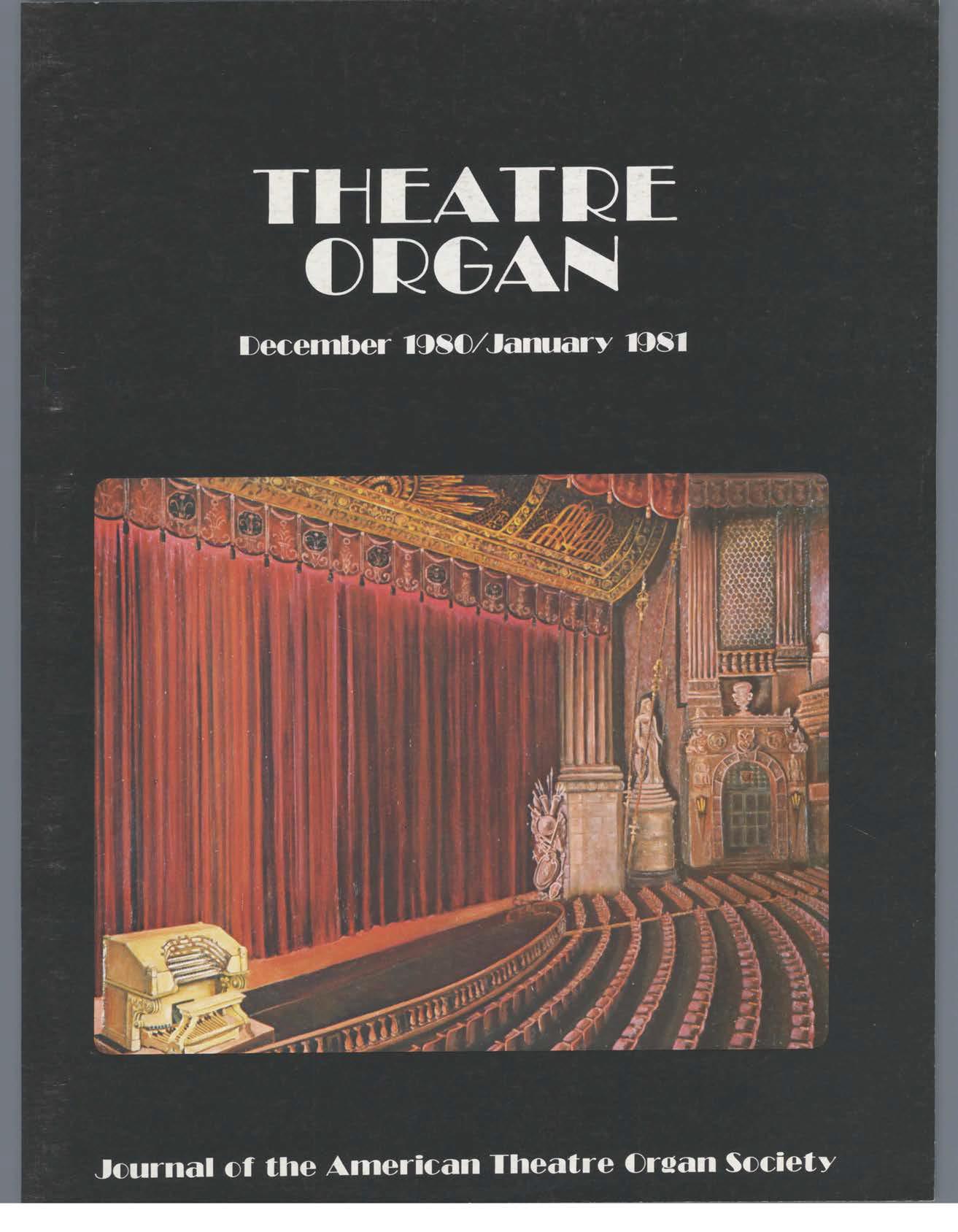 Theatre Organ, December - January 1980, Volume 22, Number 6
