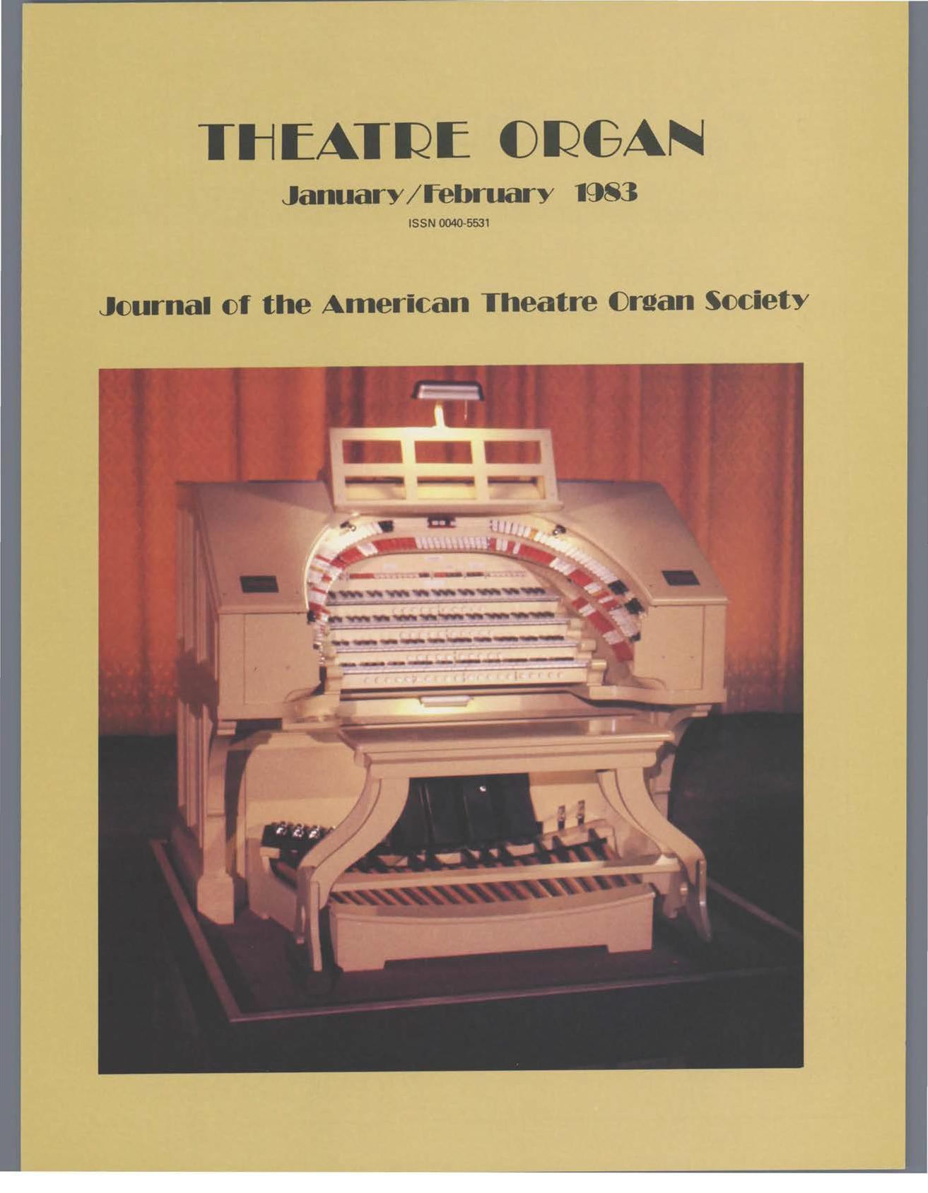 Theatre Organ, January - February 1983, Volume 25, Number 1