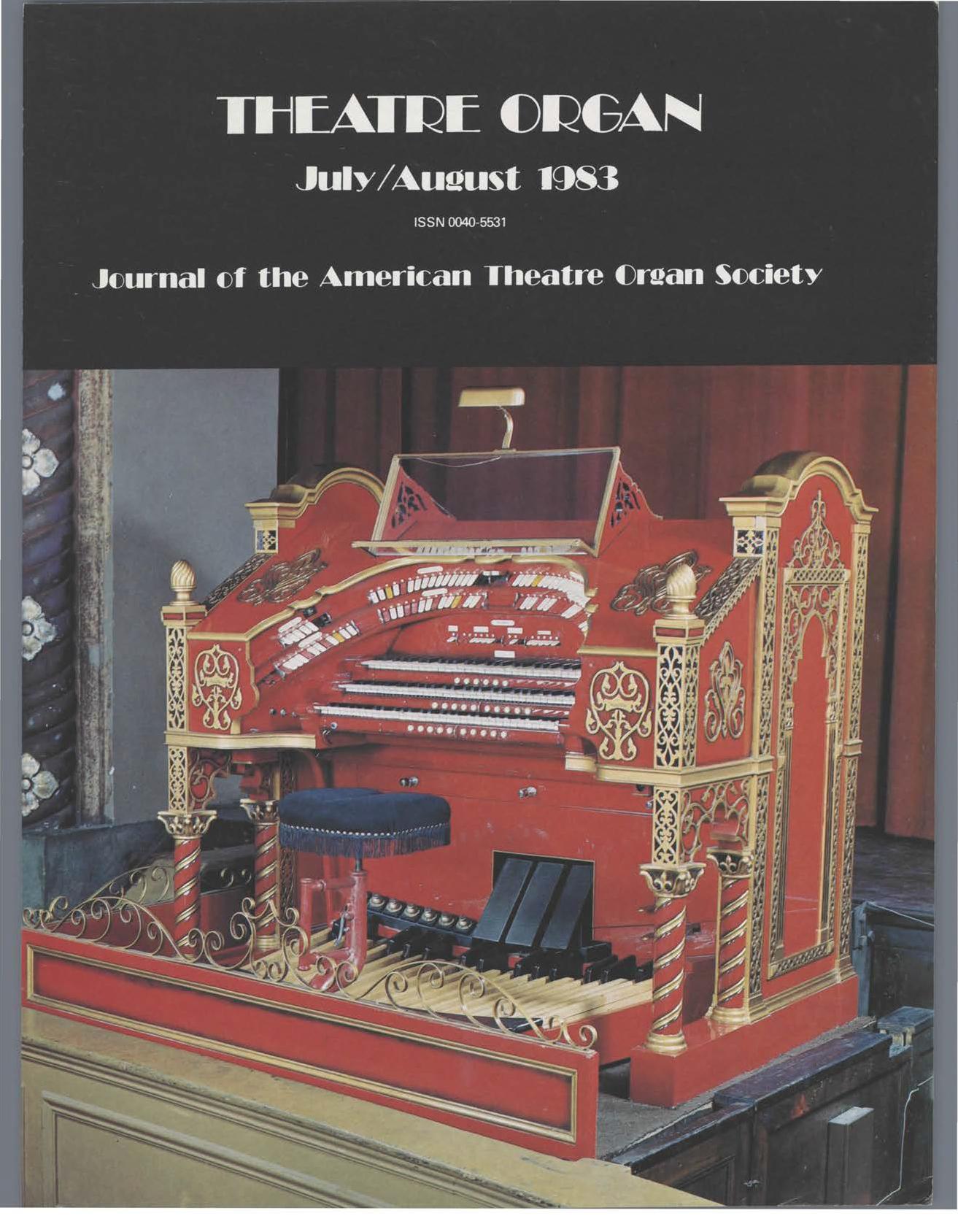 Theatre Organ, July - August 1983, Volume 25, Number 4